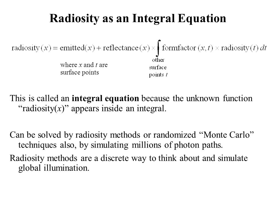 Radiosity as an Integral Equation