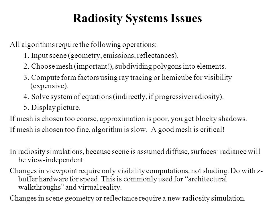 Radiosity Systems Issues