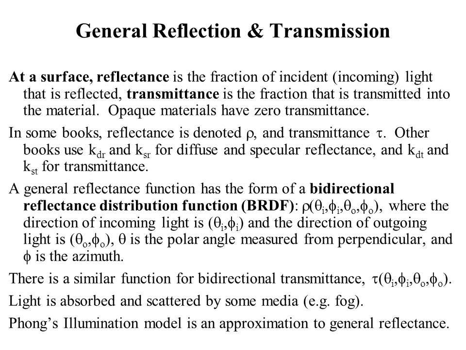 General Reflection & Transmission