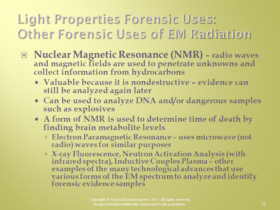 Light Properties Forensic Uses: Other Forensic Uses of EM Radiation