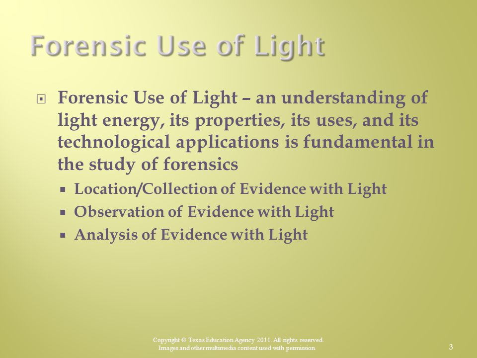Forensic Use of Light
