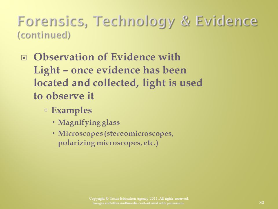 Forensics, Technology & Evidence (continued)