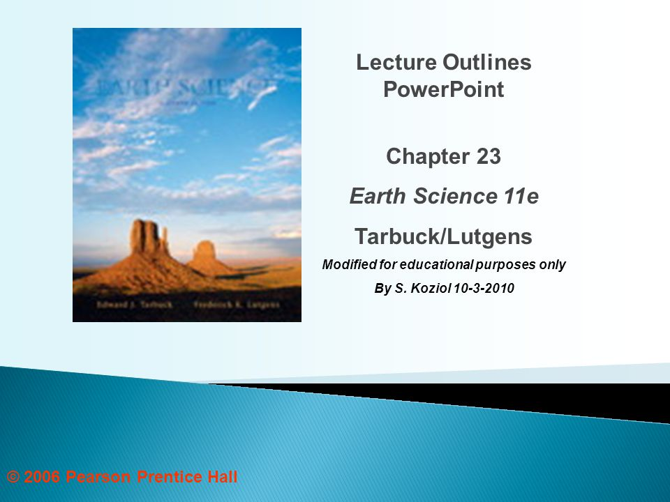 Lecture Outlines PowerPoint Modified for educational purposes only