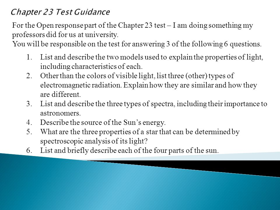 Chapter 23 Test Guidance For the Open response part of the Chapter 23 test – I am doing something my professors did for us at university.