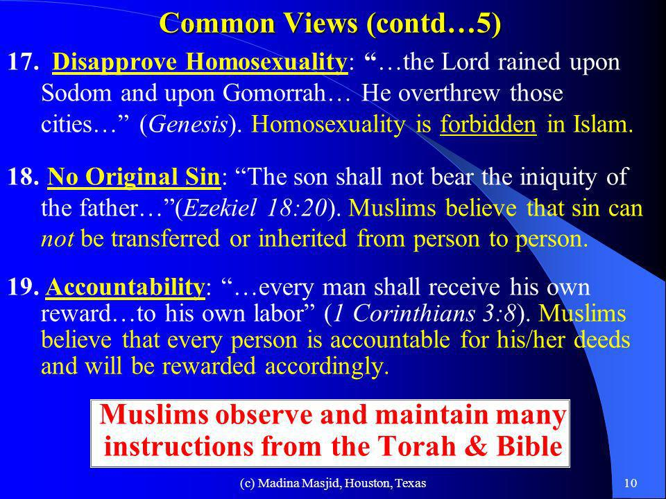 Muslims observe and maintain many instructions from the Torah & Bible