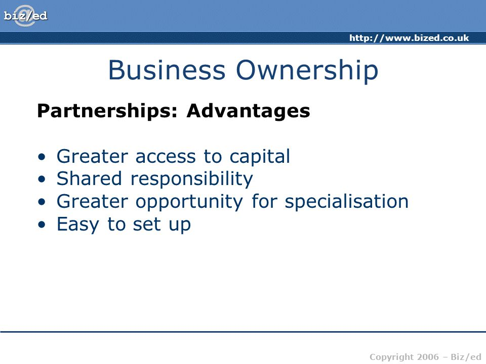 Business Ownership Partnerships: Advantages Greater access to capital