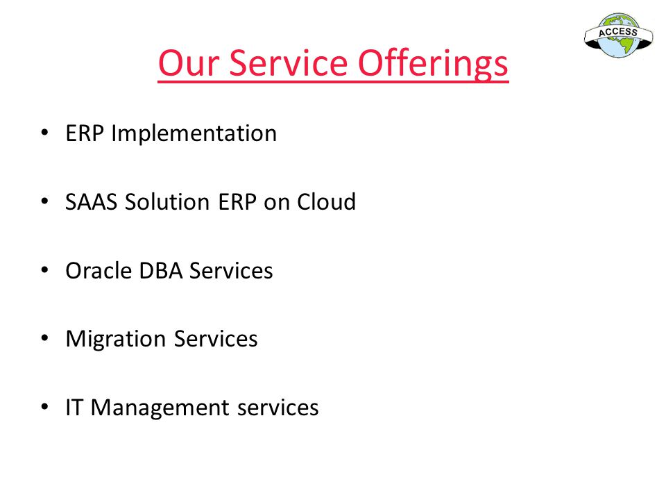 Our Service Offerings ERP Implementation SAAS Solution ERP on Cloud