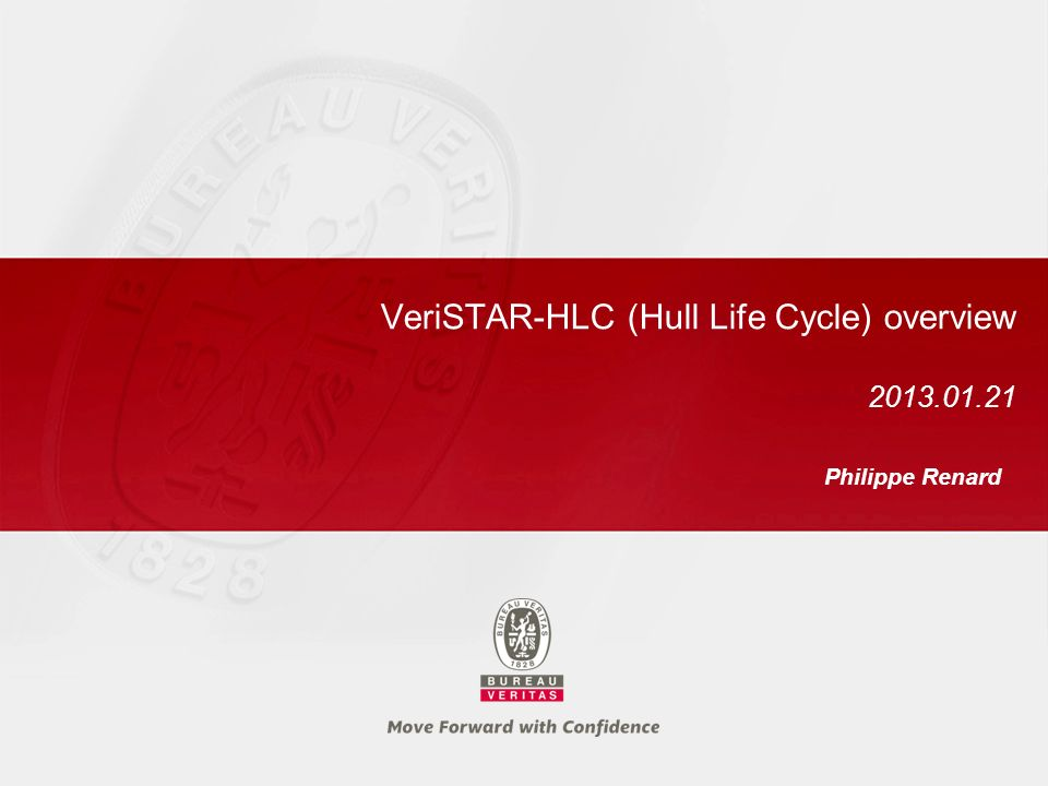 VeriSTAR-HLC (Hull Life Cycle) overview