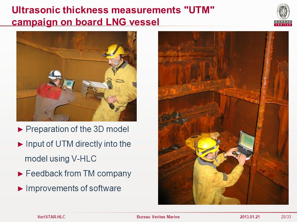 Ultrasonic thickness measurements UTM campaign on board LNG vessel