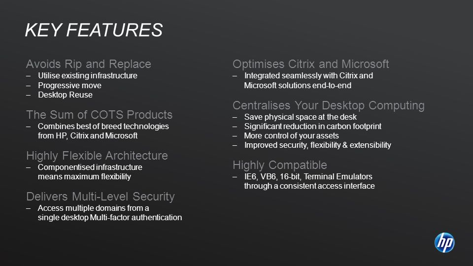 Key features Avoids Rip and Replace Optimises Citrix and Microsoft