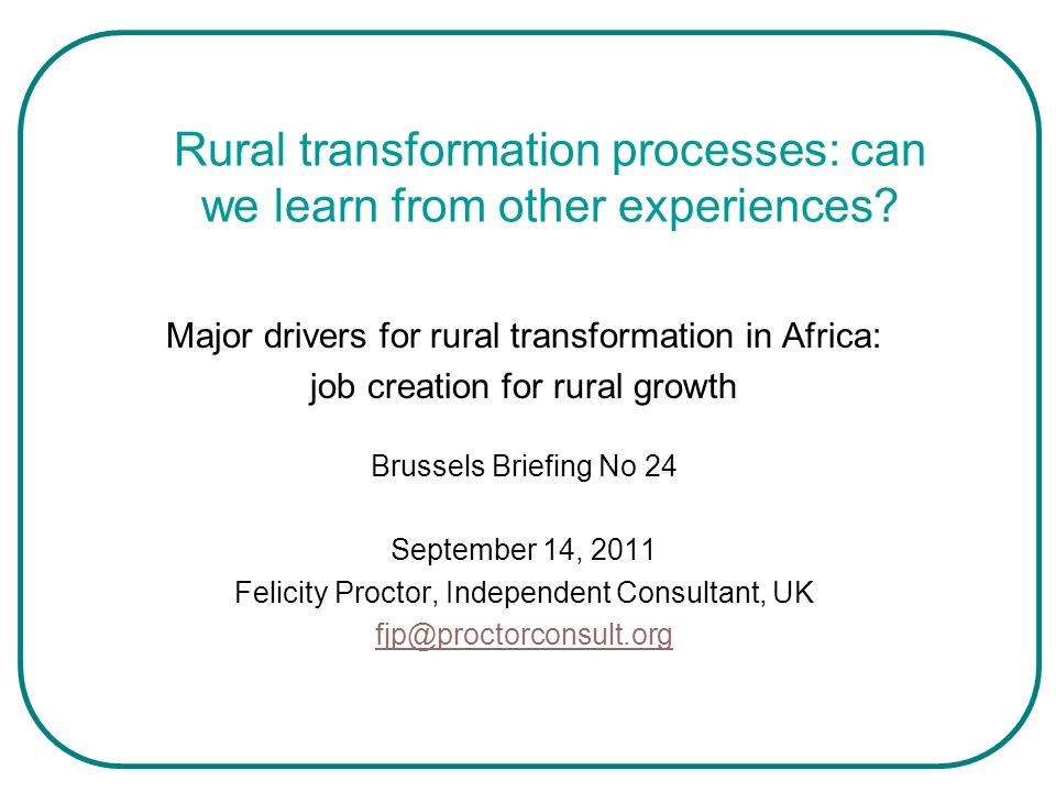 Rural transformation processes: can we learn from other experiences