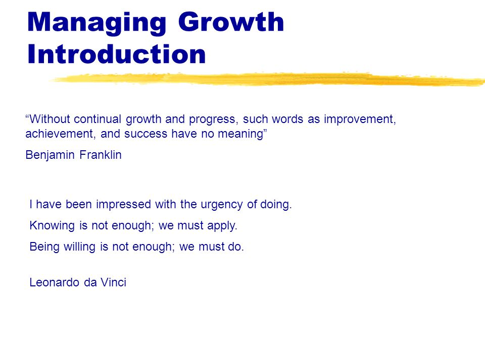 Managing Growth Introduction