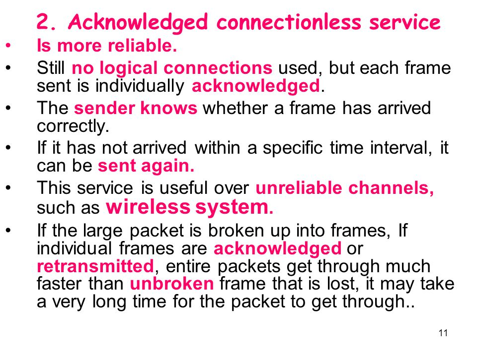 2. Acknowledged connectionless service