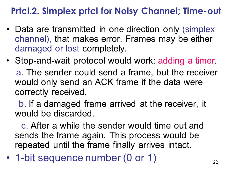 Prtcl.2. Simplex prtcl for Noisy Channel; Time-out