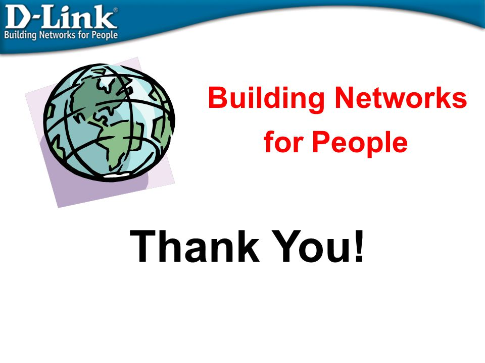Building Networks for People Thank You!