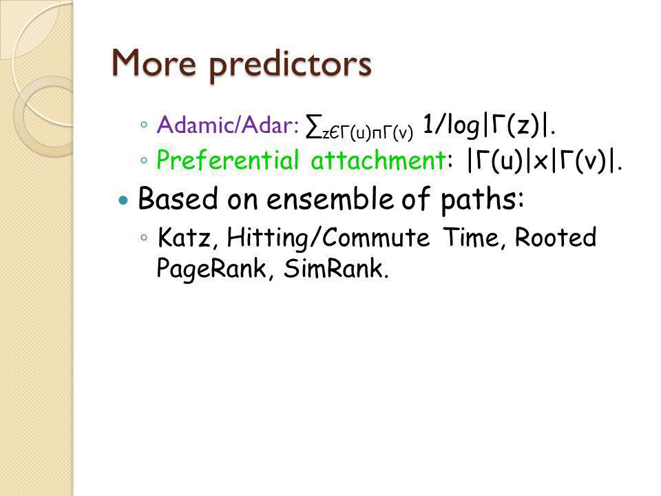 More predictors Based on ensemble of paths: