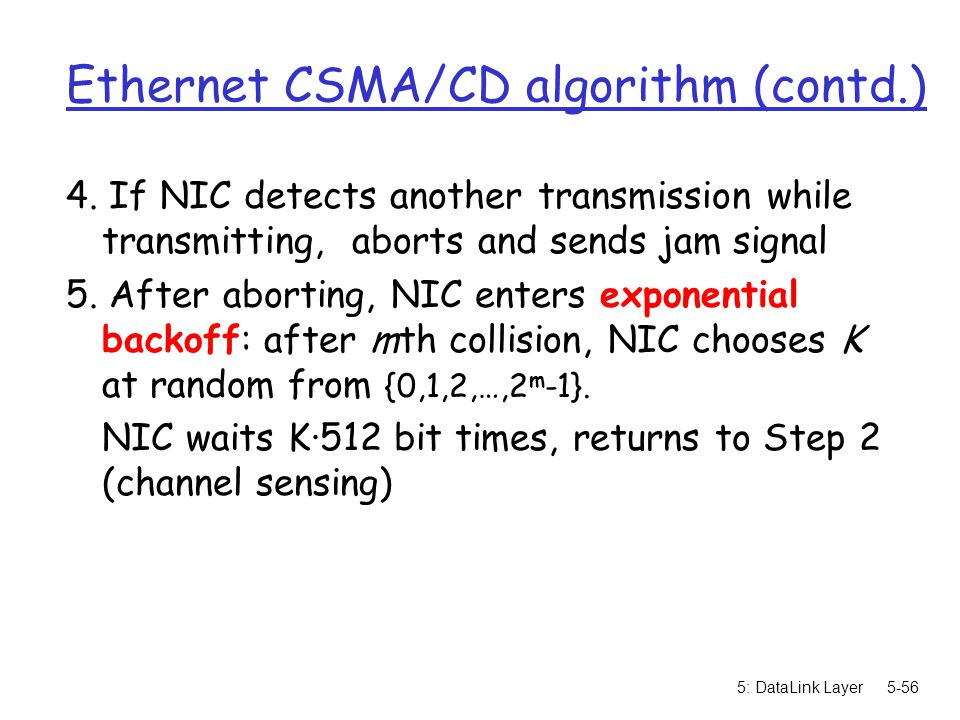 Ethernet CSMA/CD algorithm (contd.)