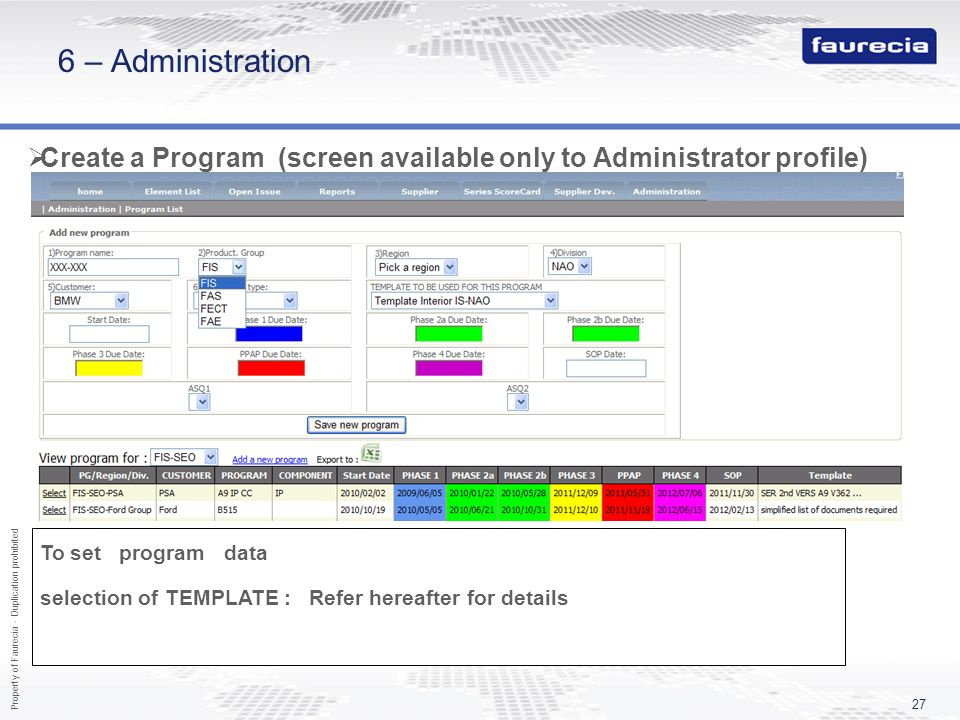 6 – Administration Create a Program (screen available only to Administrator profile) PMS date to be entered here.