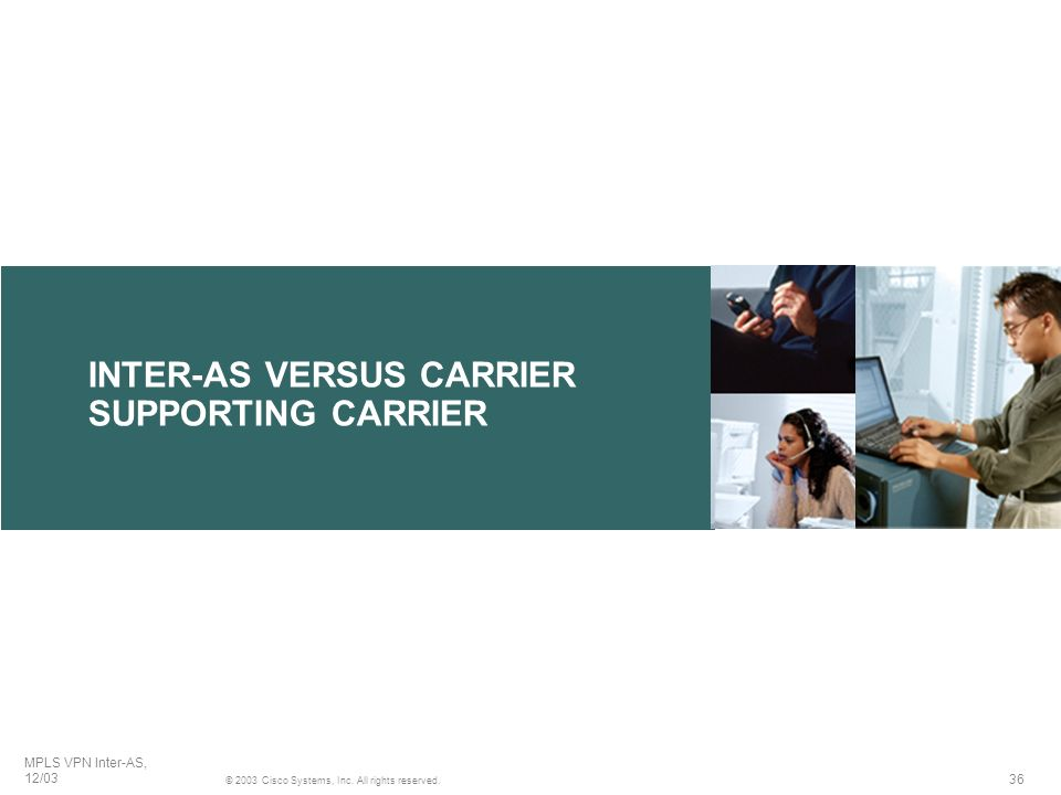 INTER-AS VERSUS CARRIER SUPPORTING CARRIER
