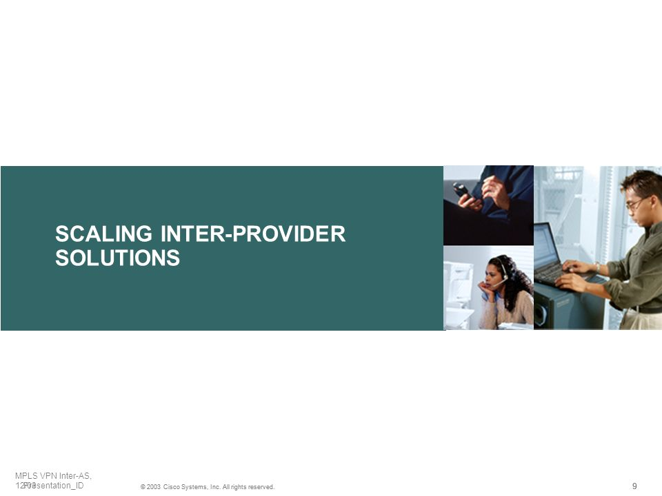 SCALING INTER-PROVIDER SOLUTIONS