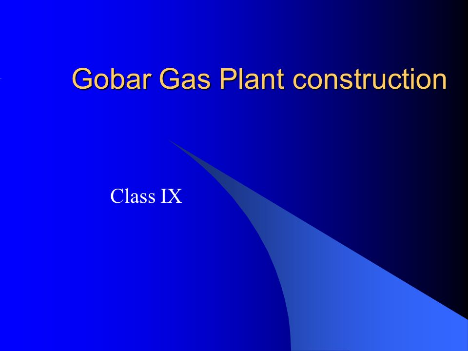 Gobar Gas Plant construction