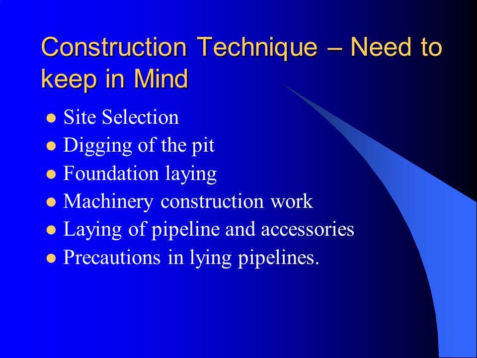 Construction Technique – Need to keep in Mind