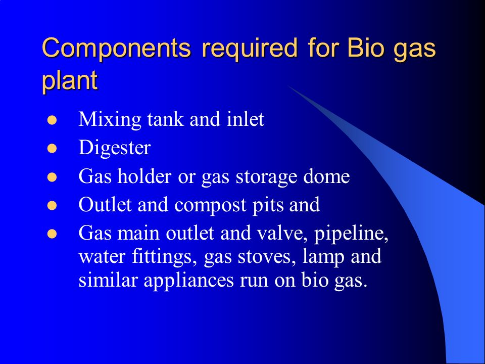 Components required for Bio gas plant