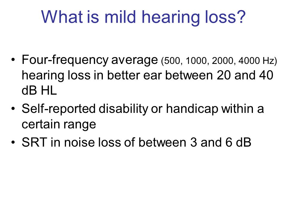 What is mild hearing loss