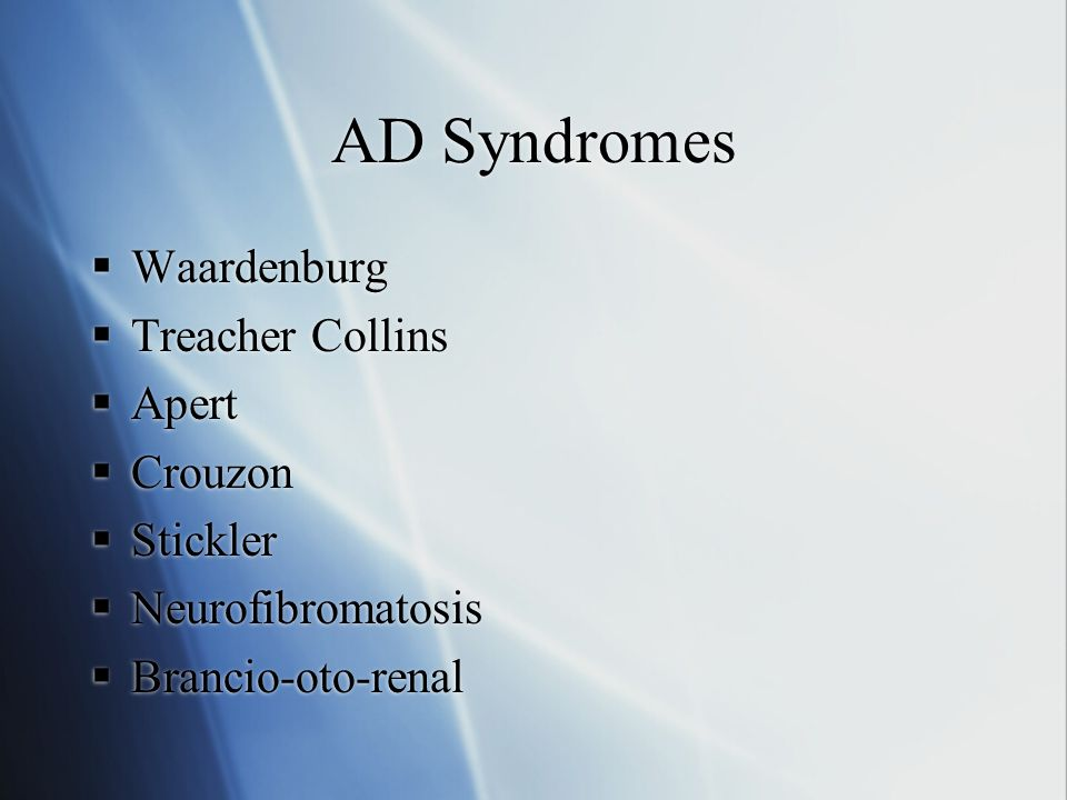 AD Syndromes Waardenburg Treacher Collins Apert Crouzon Stickler