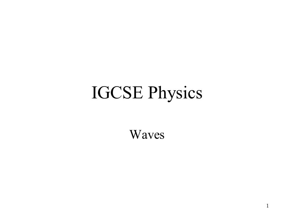 IGCSE Physics Waves