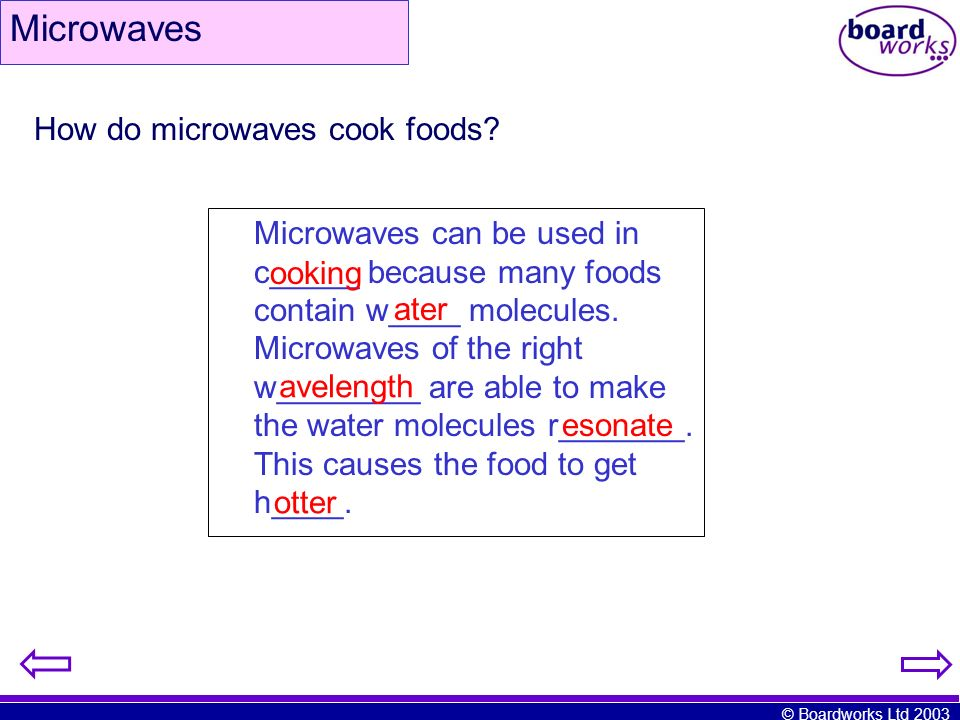 Microwaves How do microwaves cook foods