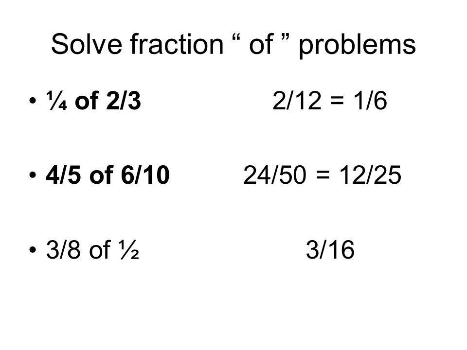 Solve fraction of problems