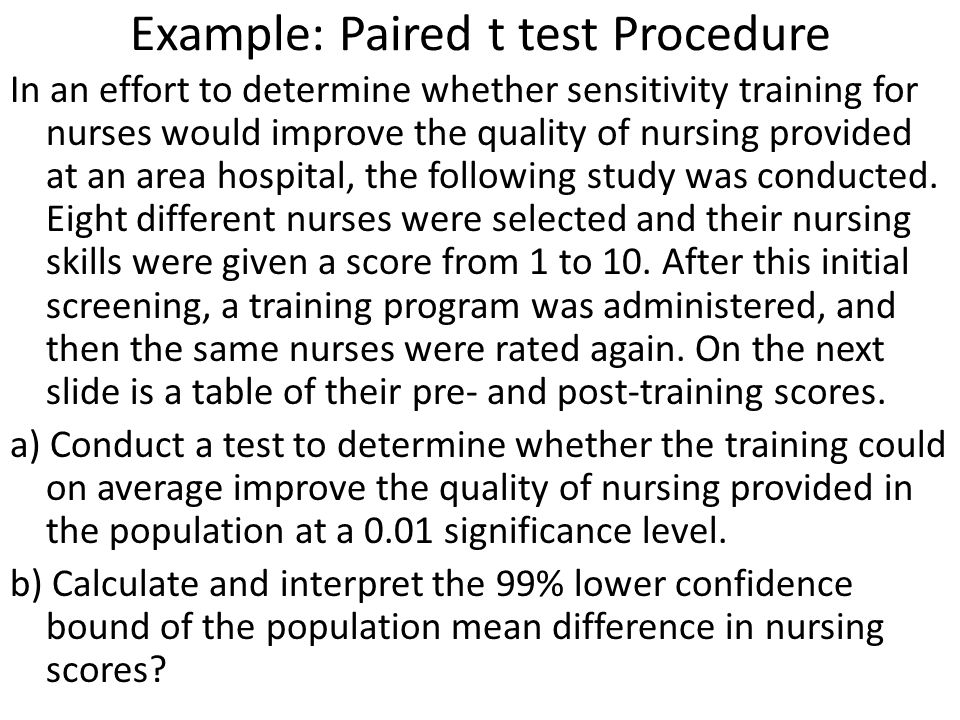Example: Paired t test Procedure