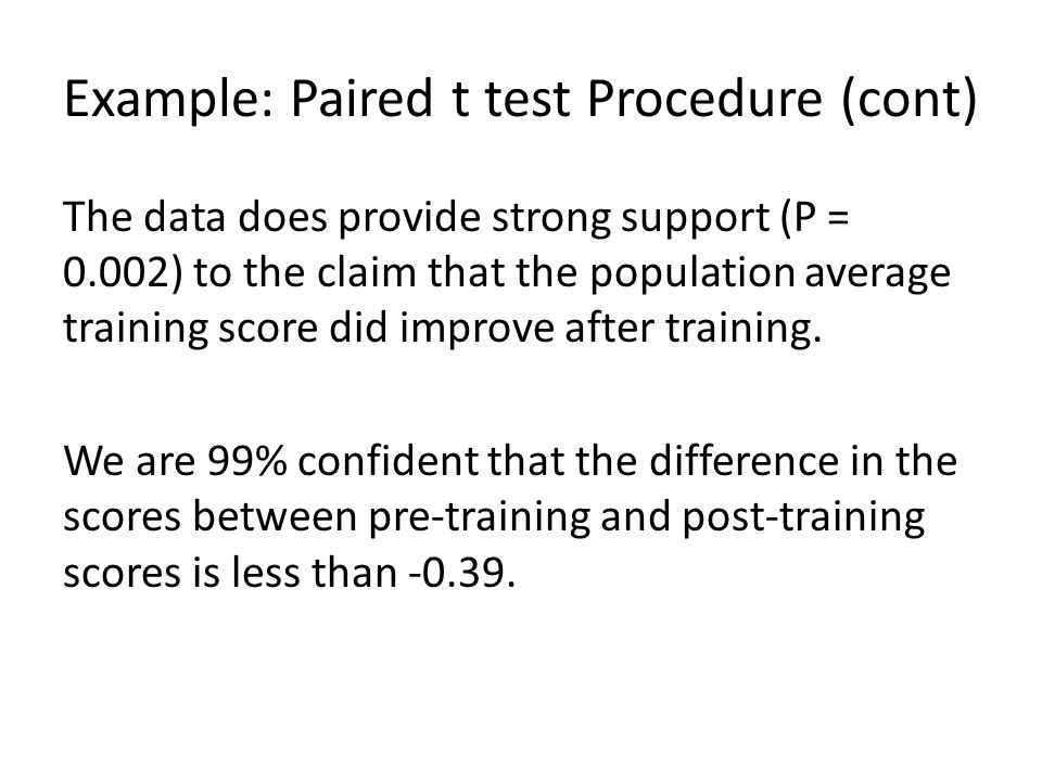 Example: Paired t test Procedure (cont)