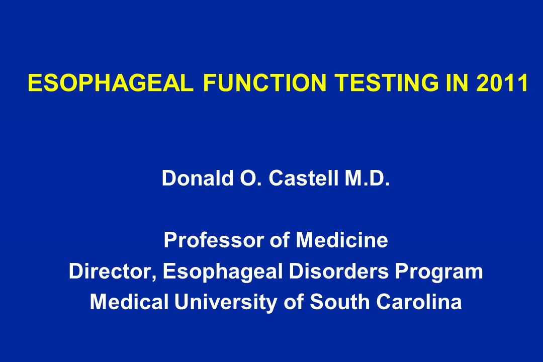 ESOPHAGEAL FUNCTION TESTING IN 2011