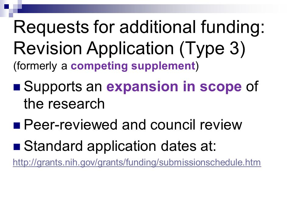 Requests for additional funding: Revision Application (Type 3) (formerly a competing supplement)