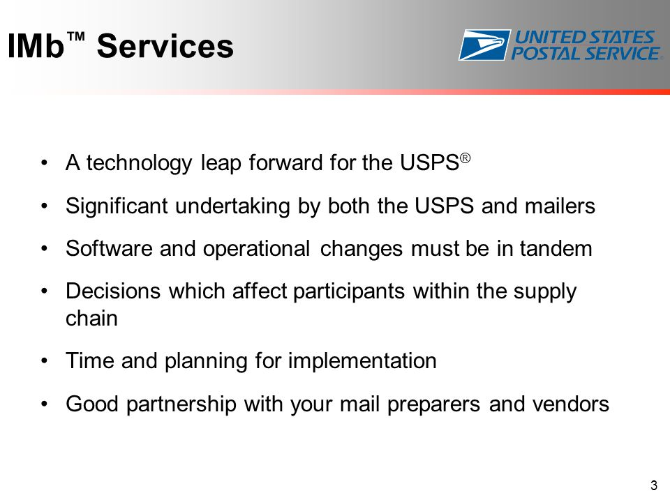 IMb™ Services A technology leap forward for the USPS®