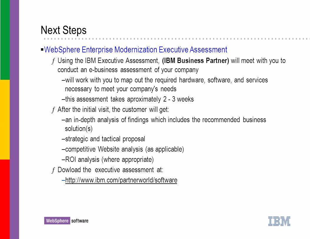 Next Steps WebSphere Enterprise Modernization Executive Assessment