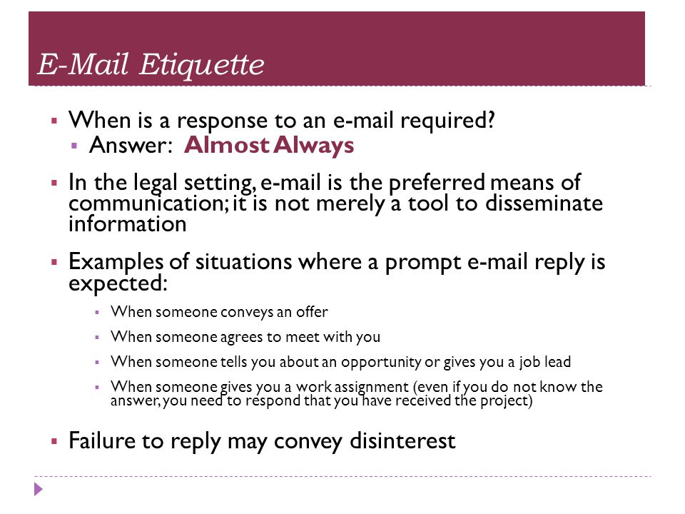 E-Mail Etiquette When is a response to an e-mail required