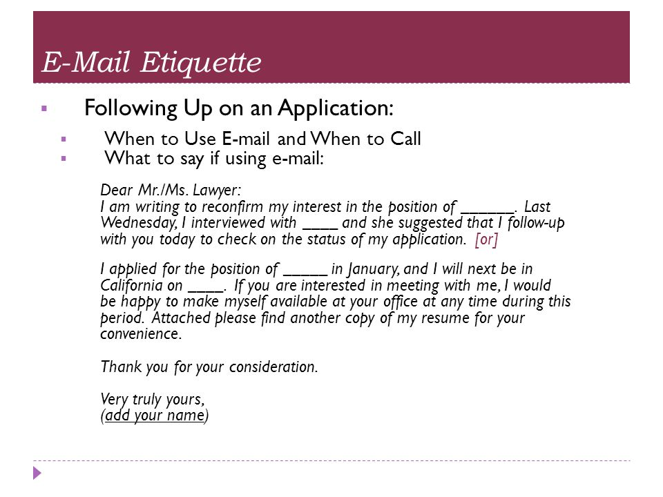 E-Mail Etiquette Following Up on an Application: