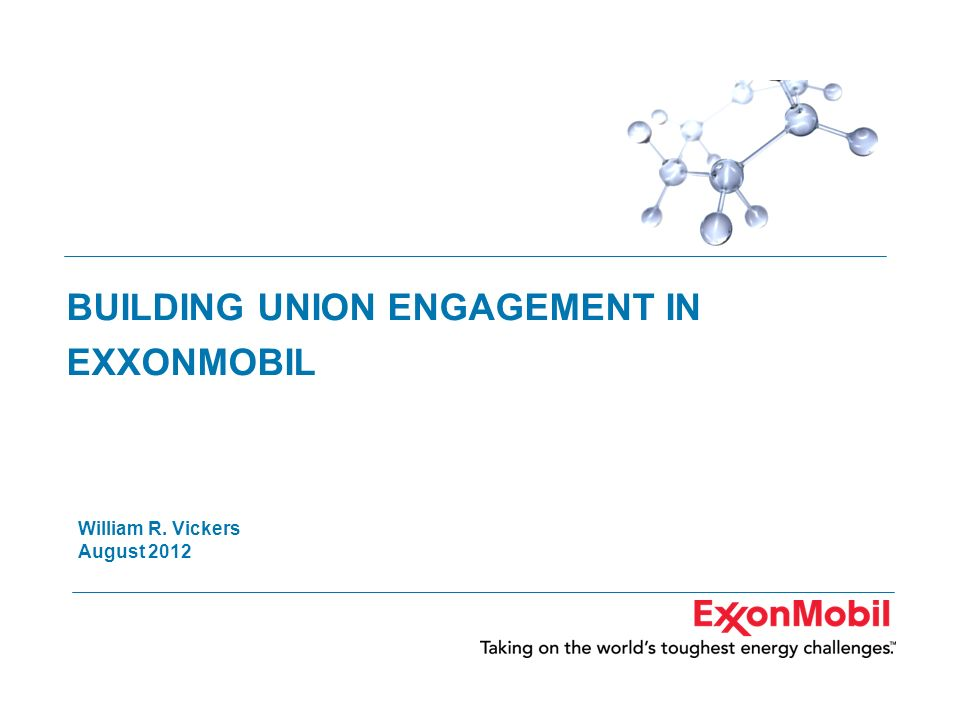 BUILDING UNION ENGAGEMENT IN EXXONMOBIL
