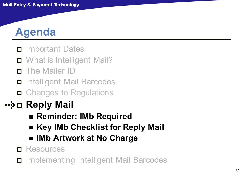 Agenda Reply Mail Important Dates What is Intelligent Mail