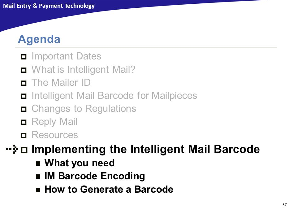 Implementing the Intelligent Mail Barcode