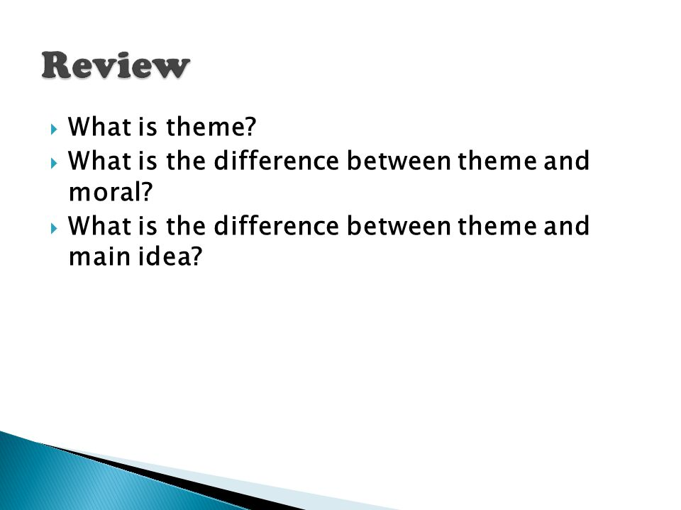 Review What is theme What is the difference between theme and moral