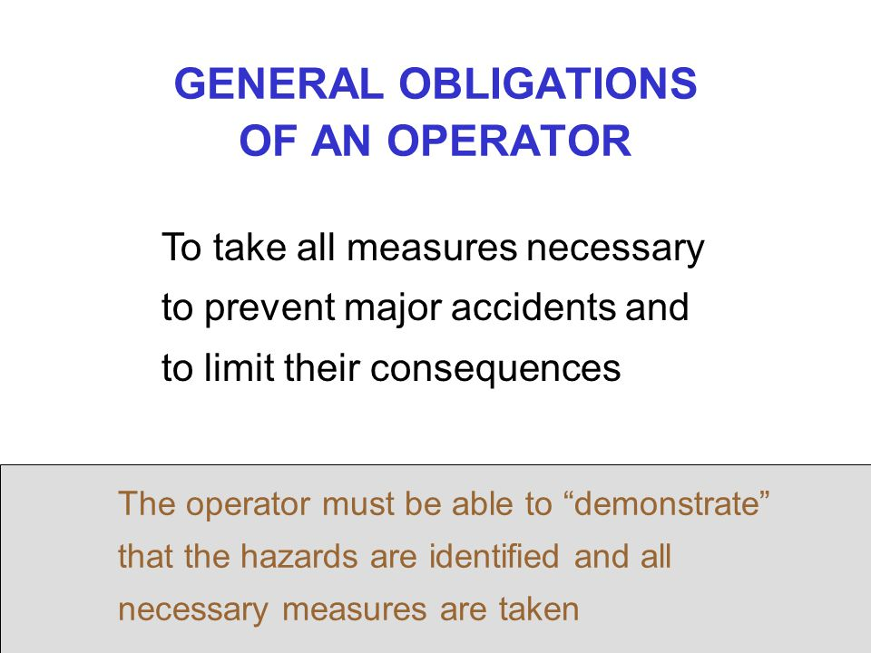 GENERAL OBLIGATIONS OF AN OPERATOR