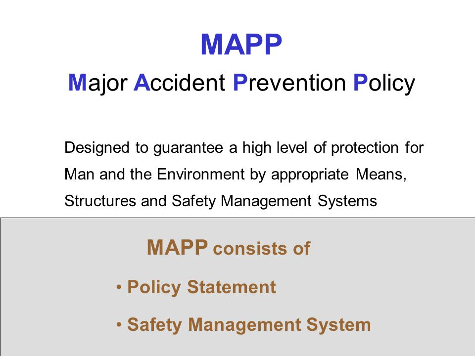 MAPP Major Accident Prevention Policy