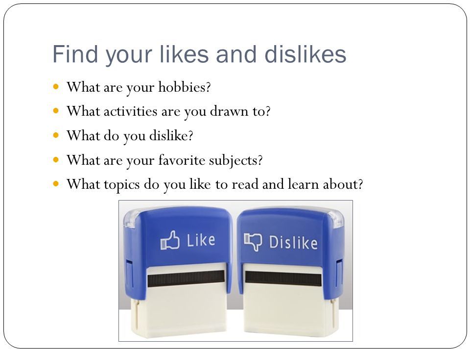 Find your likes and dislikes