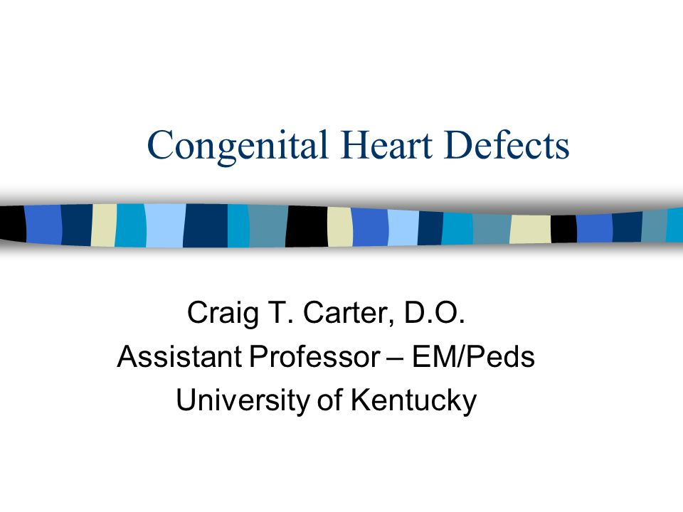 Congenital Heart Defects