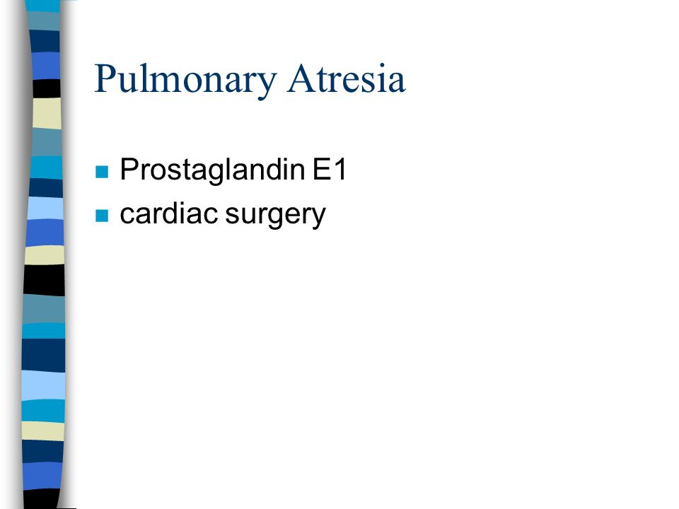 Pulmonary Atresia Prostaglandin E1 cardiac surgery
