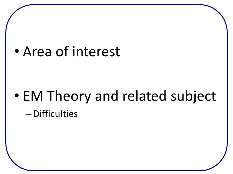 EM Theory and related subject